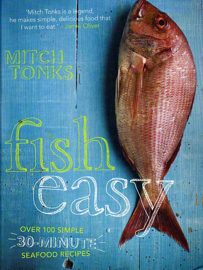 Fish Easy by Mitch Tonks – review