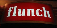Flunch for Lunch?