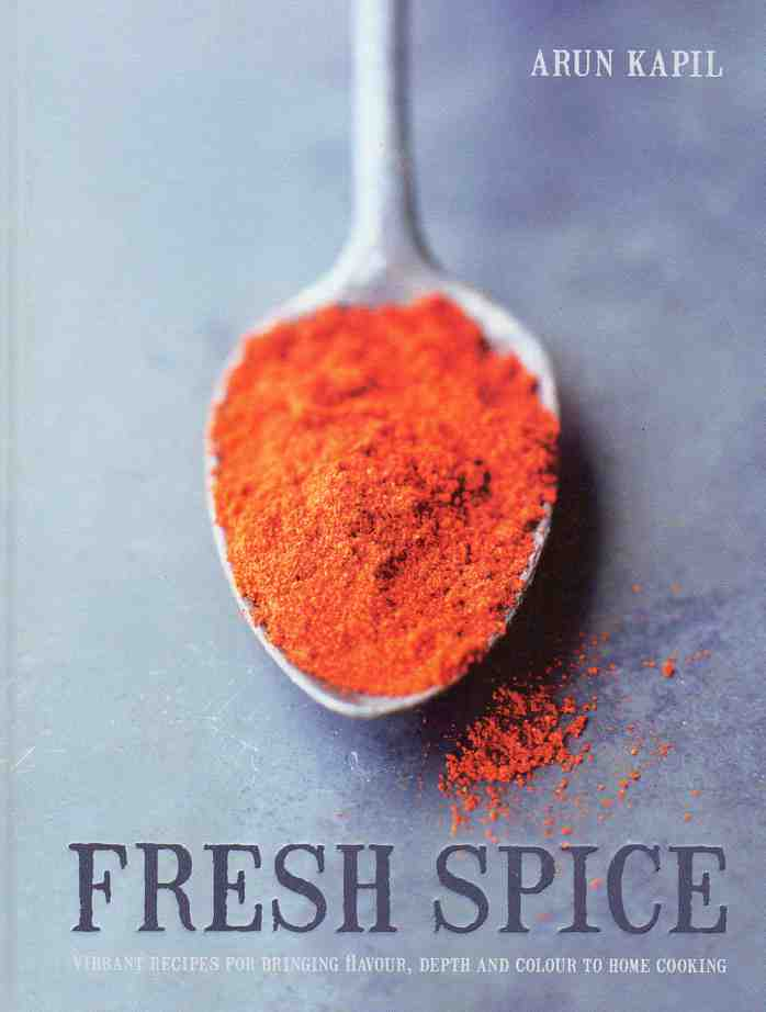 Fresh Spice by Arul Kapil – review