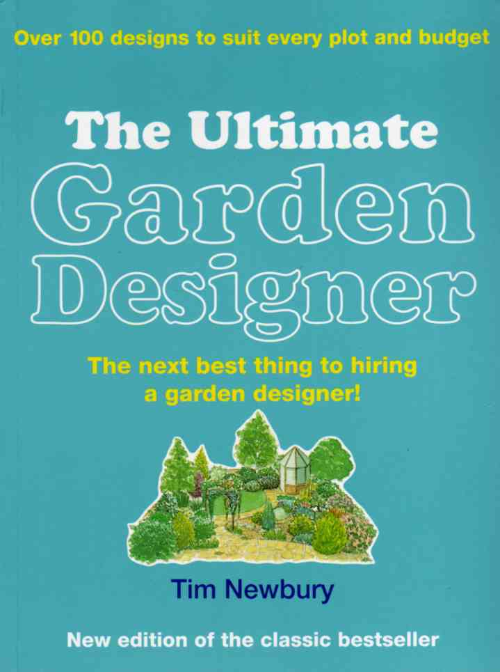 The Ultimate Garden Designer by Tim Newbury – review