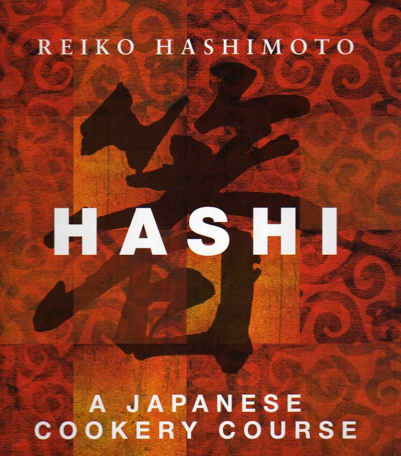 Hashi – A Japanese cookery course by Reiko Hashimoto – review