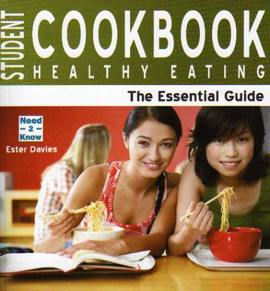 Student Cookbook – Healthy Eating by Ester Davies – review