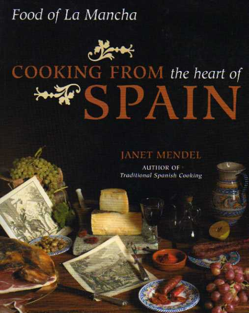 Cooking from the Heart of Spain by Janet Mendel – review