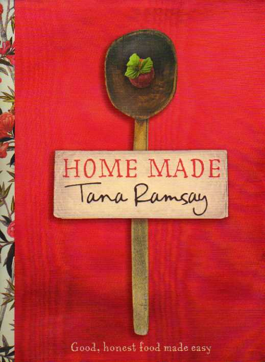 Home Made by Tana Ramsay – review