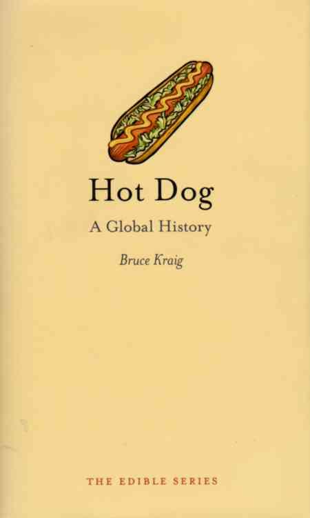 cookbook reviews Hot Dog - A Global History