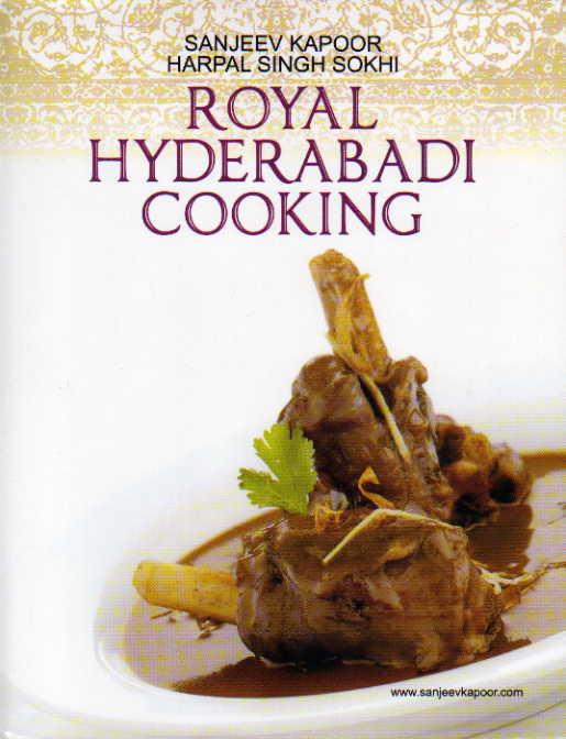 Royal Hyderabadi Cooking by Sanjeev Kapoor – review