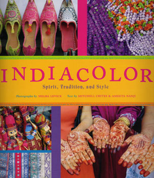 India Color – Spirit, Tradition, and Style by Mitchell Crites