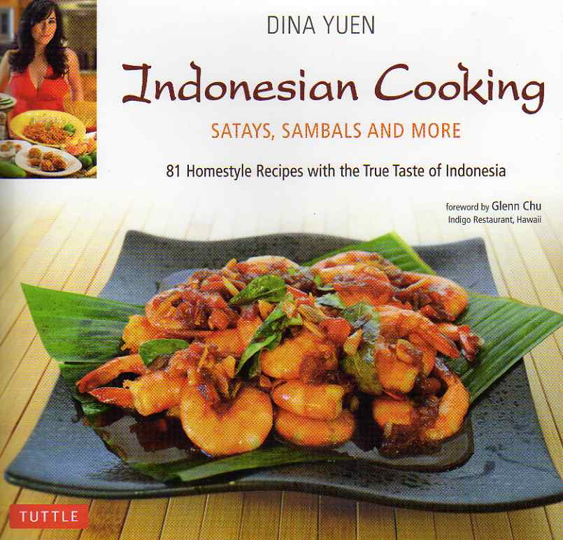 Indonesian Cooking by Dina Yuen – review