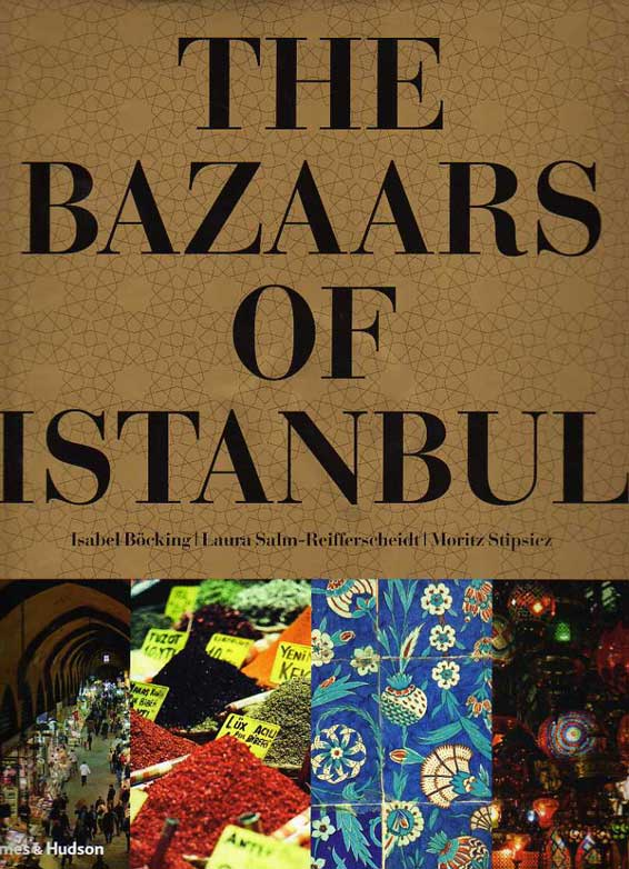The Bazaars of Istanbul by Isabel Bocking – review