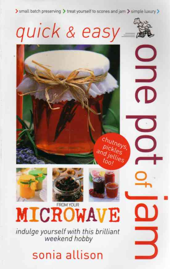 One Pot of Jam from Your Microwave by Sonia Allison – review