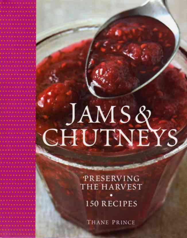 Jams and Chutneys by Thane Prince – review