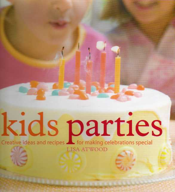Kids Parties by Lisa Atwood – review