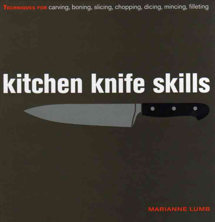 Kitchen Knife Skills by Marianne Lumb – review
