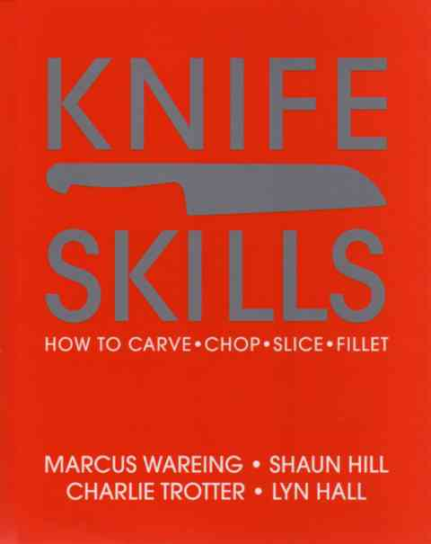 Knife Skills by Marcus Wareing – review