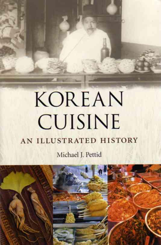 Korean Cuisine - An illustrated history