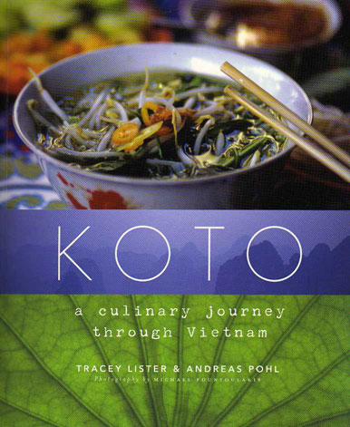Koto – A culinary journey through Vietnam by Tracey Lister – review
