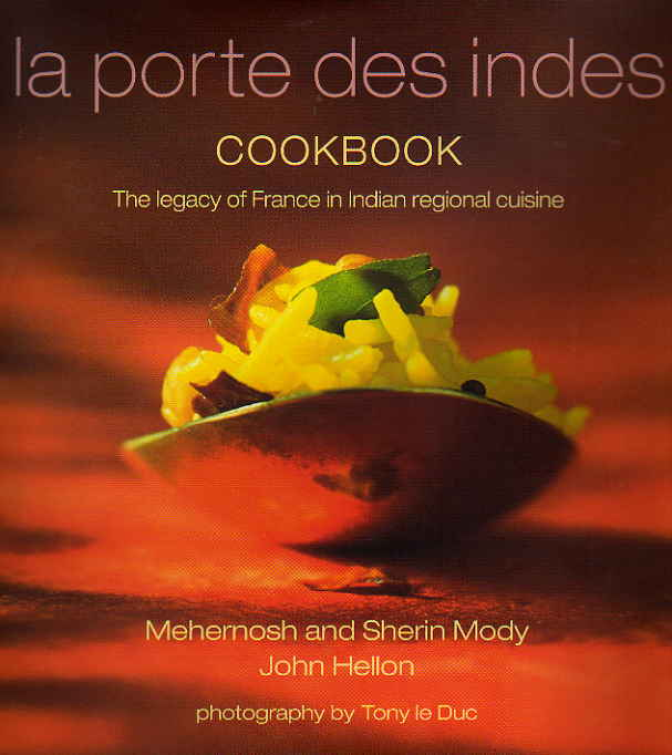 La Porte des Indes Cookbook by Mehernosh Mody – review