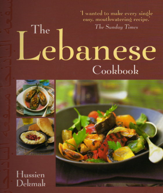 The Lebanese Cookbook by Hussien Dekmak – review
