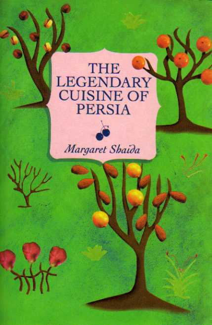 The Legendary Cuisine of Persia by Margaret Shaida – review