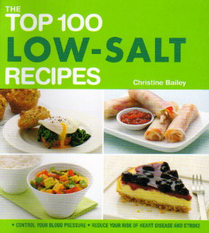 Top 100 Low-Salt Recipes by Christine Bailey – review