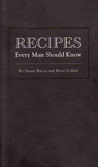 cookbook review Recipes Every Man Should Know