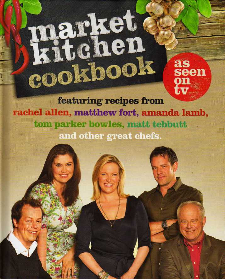 Market Kitchen Cookbook – review