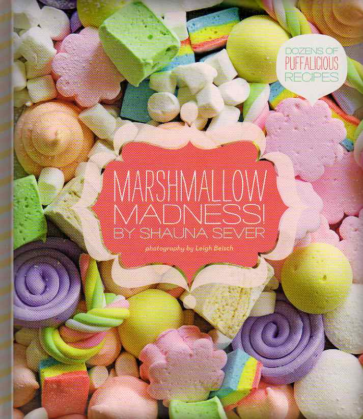 Marshmallow Madness by Shauna Sever – review