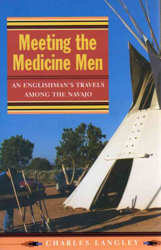 Meeting the Medicine Men by Charles Langley – book review