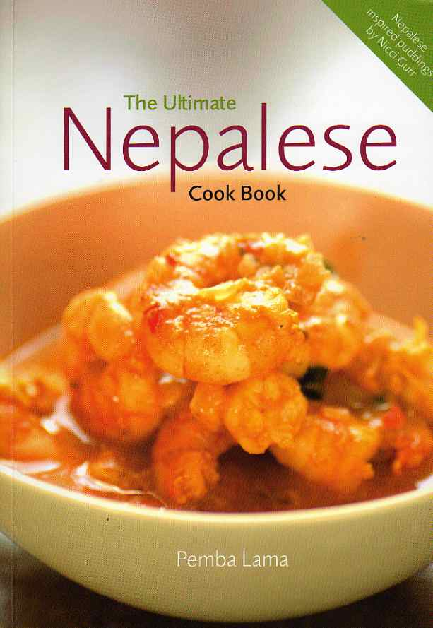 The Ultimate Nepalese Cook Book by Pemba Lama – review