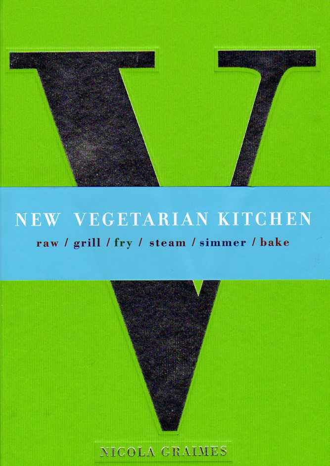 New Vegetarian Kitchen by Nicola Graimes – review