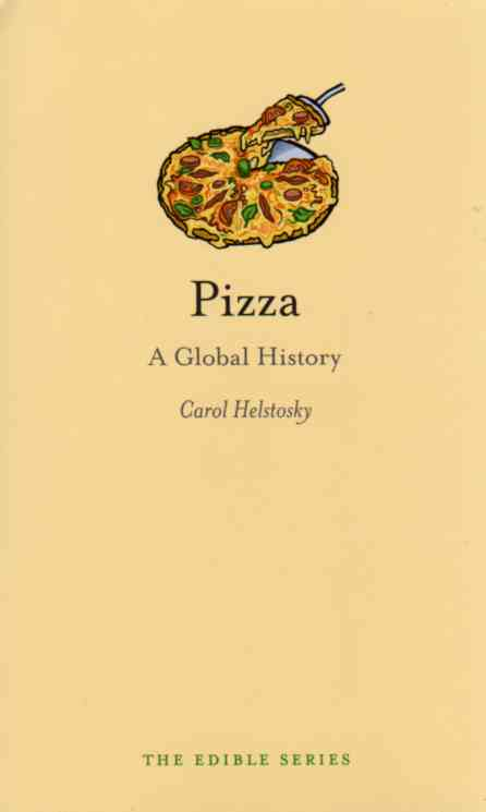 Pizza a global history