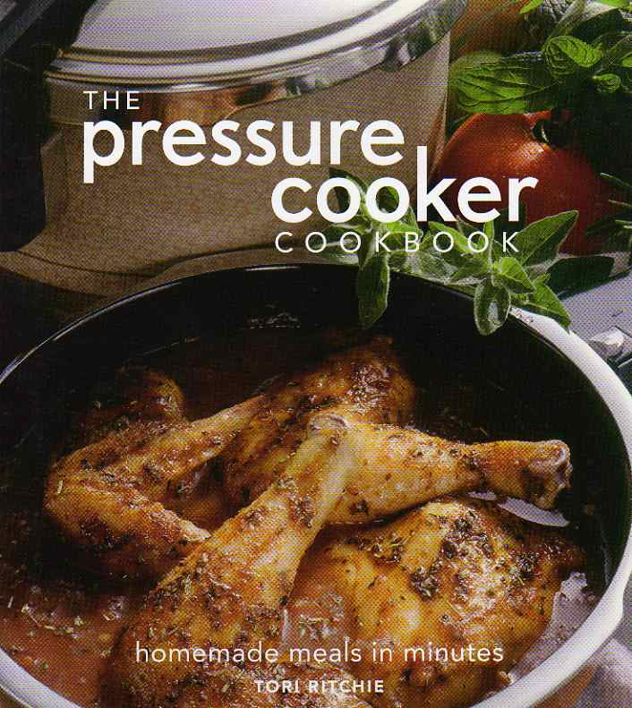 The Pressure Cooker Cookbook by Tori Ritchie – review