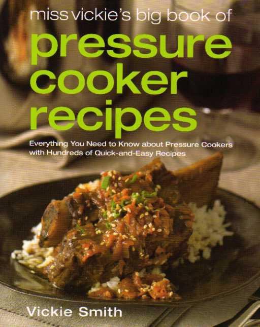 Miss Vickies Pressure Cooking Recipes