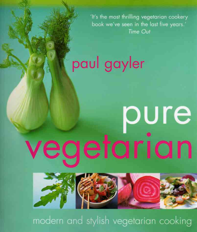 Pure Vegetarian by Paul Gayler – review