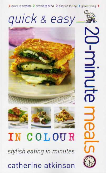 Quick and Easy 20-minute Meals by Catherine Atkinson – review