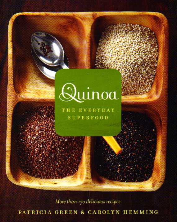Quinoa – The everyday superfood by Patricia Green – review