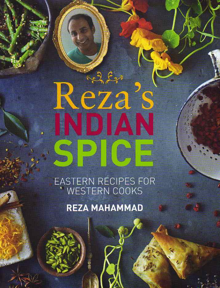 Rezas indian spice restaurant review mostly food and travel journal asian cookbook review rezas indian spice forumfinder Images