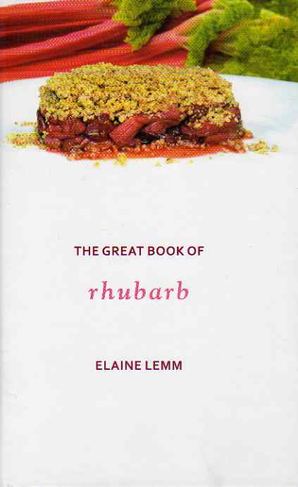 The Great Book of Rhubarb by Elaine Lemm – review