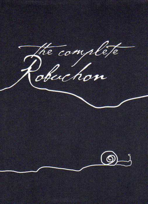 The Complete Robuchon by Joël Robuchon – review