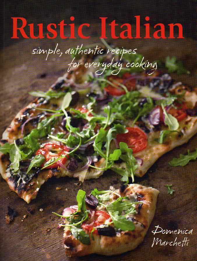 Rustic Italian by Domenica Marchetti – review
