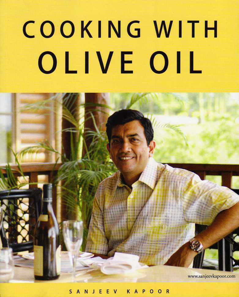 Cooking with Olive Oil by Sanjeev Kapoor – review