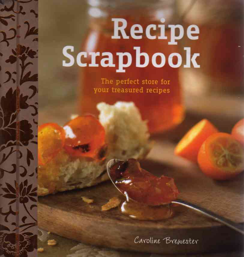 Recipe Scrapbook by Caroline Brewester – review
