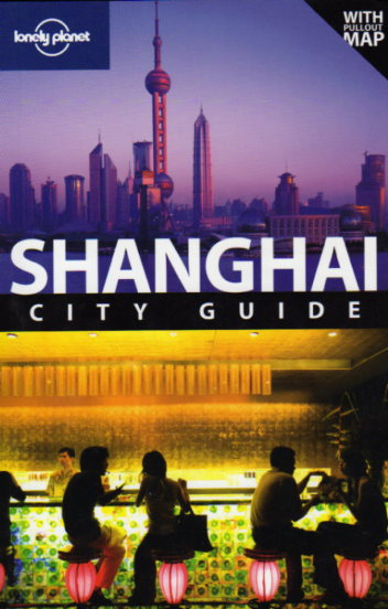 Shanghai City Guide – Lonely Planet – review