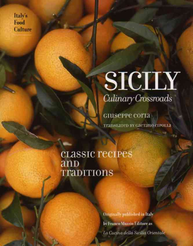 Sicily – Culinary Crossroads by Giuseppe Coria – review