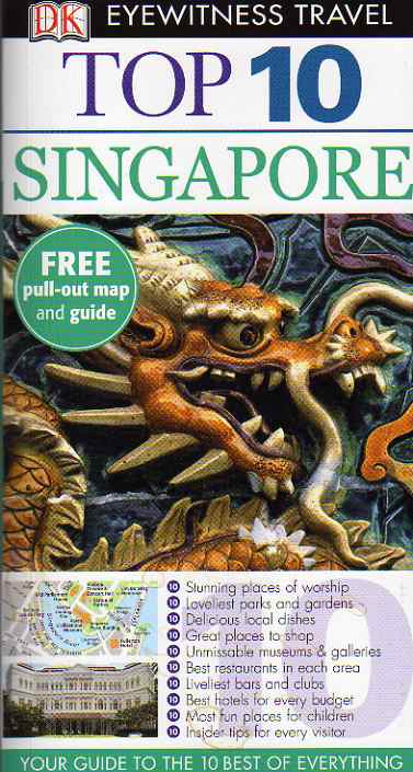 Singapore Top Ten – Eyewitness Travel – guidebook review