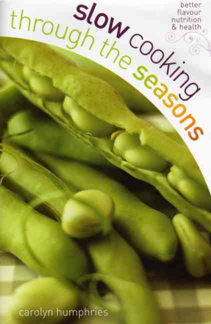 Slow Cooking – Through the Seasons by Carolyn Humphries – review