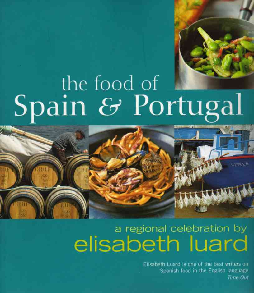 The Food of Spain and Portugal by Elisabeth Luard – review