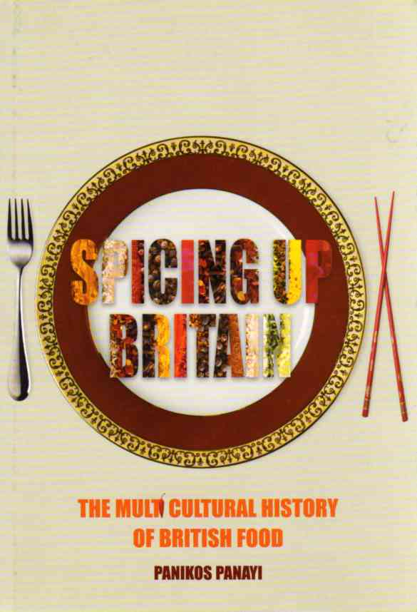 Spicing Up Britain by Panikos Panayi – review