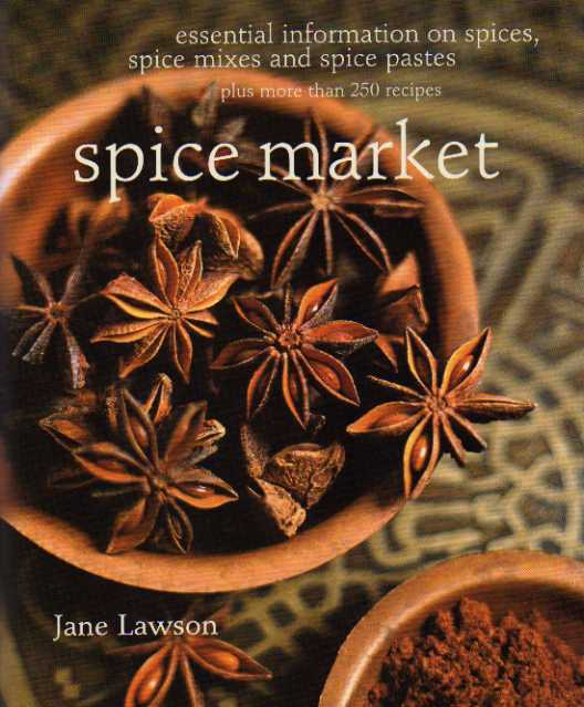 Spice Market by Jane Lawson – cookbook review