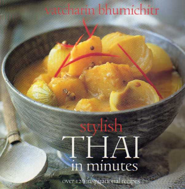 Stylish Thai in Minutes by Vatcharin Bhumichitr – review